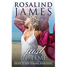 Just in Time (Escape to New Zealand Book 8)
