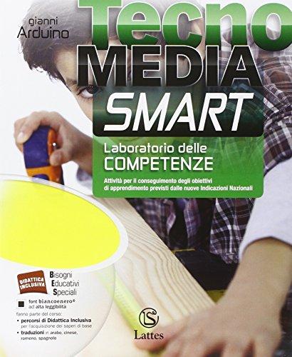 Tecnomedia smart. Laboratorio delle competenze. Con e-book. Con espansione online. Per la Scuola media