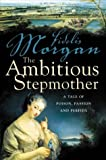 The Ambitious Stepmother (Countess Ashby 3)