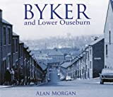 Byker (Bygone Newcastle)