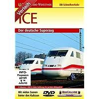 ICE - Der deutsche Superzug