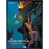 Les Immortels, tome 3 : La Passion selon Nahel