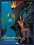 vignette de 'Les Immortels n° 3<br /> La Passion selon Nahel (Stephen Desberg)'