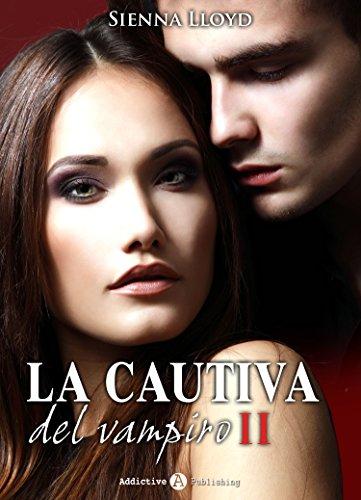 La cautiva del vampiro - Vol. 2 por Sienna Lloyd