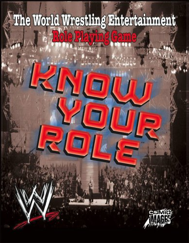 WWE - know your role