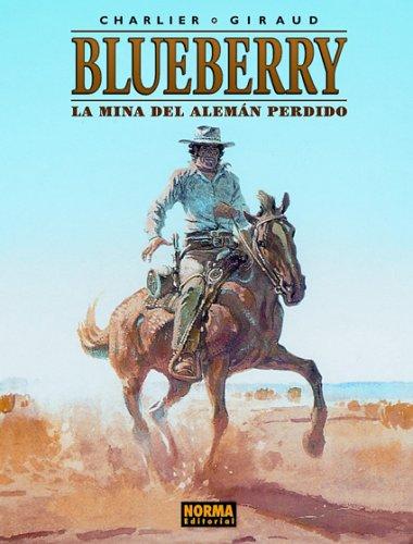 La Mina Del Aleman Perdido: 1 (Blueberry) por Jean Giraud
