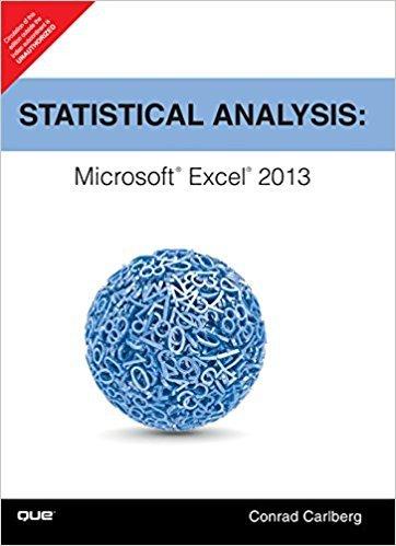 Statistical Analysis: Microsoft Excel 2013 par Carlberg