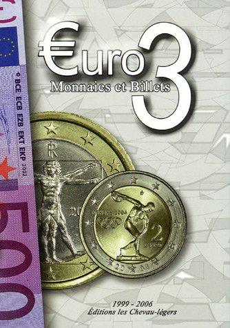 uro 3 : Monnaies et Billets 1999-2006