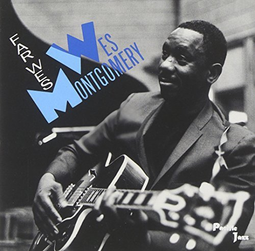 Far Wes by Wes Montgomery (1990-07-03)