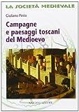 Campagne e paesaggi toscani nel Medioevo