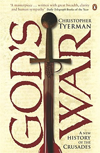 God's War: A New History of the Crusades por Christopher Tyerman