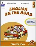 English on the road. Practice book. Per la Scuola elementare: 2