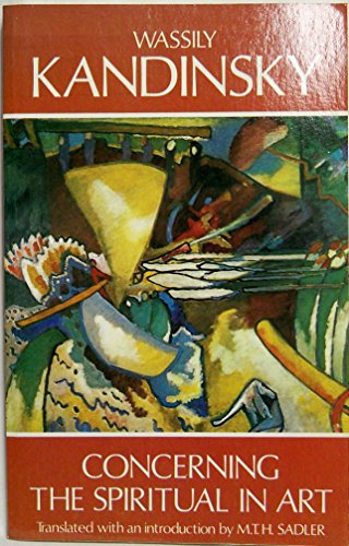 Concerning the Spiritual in Art (Dover Fine Art, History of Art) by Wassily Kandinsky (2-Jan-2000) Paperback