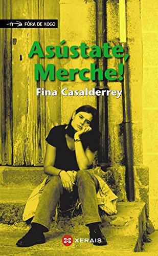 Asústate, Merche! (Infantil E Xuvenil - Fóra De Xogo E-Book) (Galician Edition)