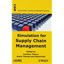 Simulation for Supply Chain Management (Control Systems, Robotics, and Manufacturing)