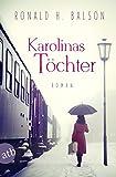 Karolinas Töchter: Roman (Liam Taggart und Catherine Lockhart, Band 2)