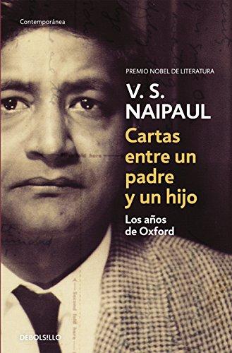 Cartas entre un padre y un hijo: Los años de Oxford por V.S. Naipaul
