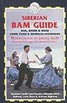 Siberian Bam Guide (en anglais)