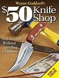 Image de Wayne Goddard's $50 Knife Shop