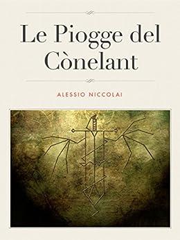 Le Piogge del Cònelant di [Niccolai, Alessio]