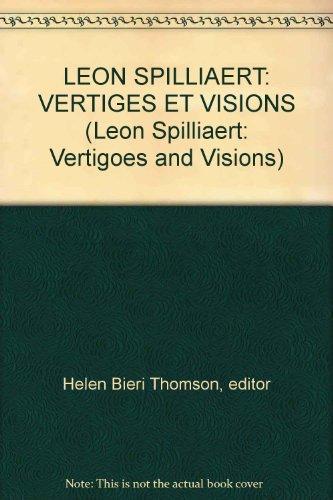 Léon Spilliaert : Vertiges et visions