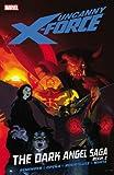 Uncanny X-Force - Vol. 4: The Dark Angel Saga - Book 2