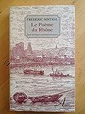 Le poème du Rhône - Aralia éditions
