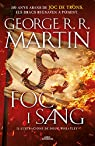 Foc i Sang : 300 anys abans de Joc de Trons. Història dels Targaryen par George R. R. Martin