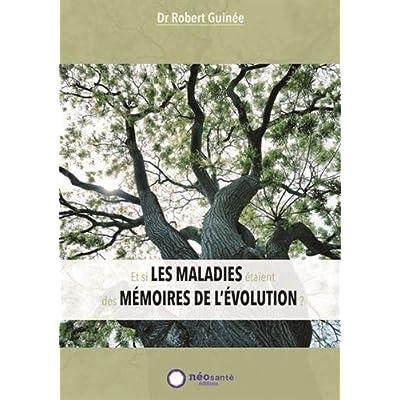 Et si les maladies étaient des mémoires de l'évolution ?