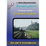 Eisenbahnzeitreise Teil 5 - Eine Fahrt ins Blaue