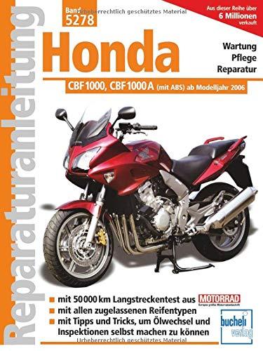 Honda CBF 1000 / CBF 1000 A: ab Modelljahr 2006