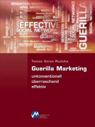 Guerilla Marketing - unkonventionell, überraschend, effektiv