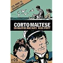 Corto Maltese - Una ballata del mare salato #5: 125 anni di avventure (Tascabili Pratt)