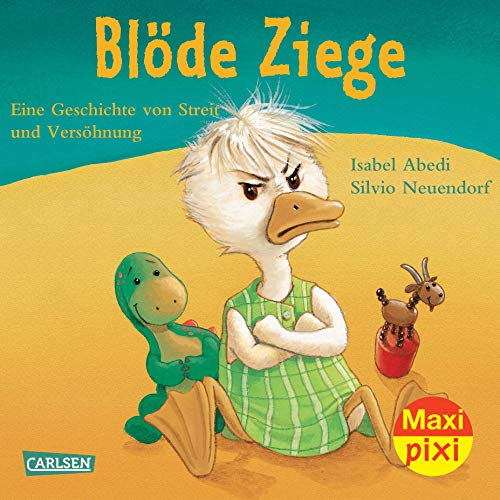 Maxi-Pixi Nr. 17: Blöde Ziege - Dumme Gans: Eine Geschichte von Streit und Versöhnung - Pixi-duo