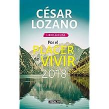 Libro Agenda. Por El Placer de Vivir 2018 / For the Pleasure of Living 2018