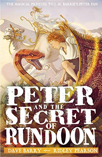 Peter and the Secret of Rundoon (Peter Pan) by Dave Barry (5-Dec-2013) Paperback