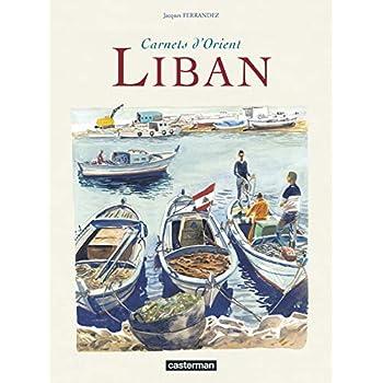 Carnets d'Orient : Liban