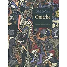 [(Onitsha)] [ By (author) J. M. G. Le Clezio, Translated by Alison Anderson ] [April, 1997]