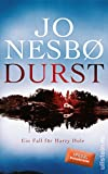 Durst: Kriminalroman (Ein Harry-Hole-Krimi 11) - Jo Nesbø