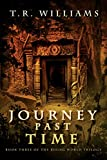 Journey Past Time: Book Three of the Rising World Trilogy