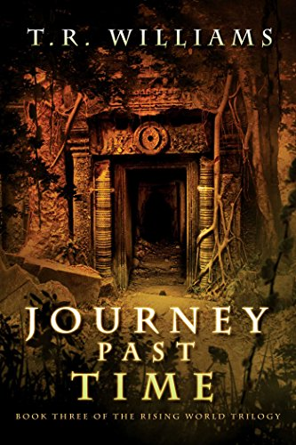 Journey Past Time: Book Three of the Rising World Trilogy (English Edition)