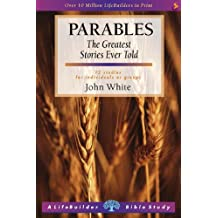 Parables (Lifebuilders series) (LifeBuilder Bible Study)