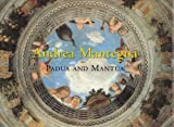 Great Fresco Cycles of the Renaissance: Mantegna - Padua and Mantua by Keith Christiansen (1994-10-26)