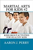Martial Arts For Kids 2 - Kids Group Activies