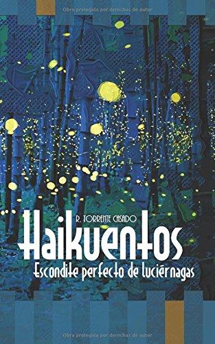 Haikuentos: Escondite perfecto de luciérnagas