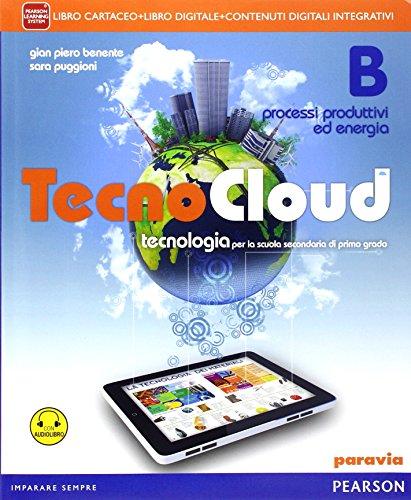 Tecno cloud. Con Disegno-Tavole-Processi produttivi. Per la Scuola media. Con e-book. Con espansione online