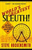 World's Greatest Sleuth!: A Holmes on the Range Mystery: Volume 5 (Holmes on the Rang...