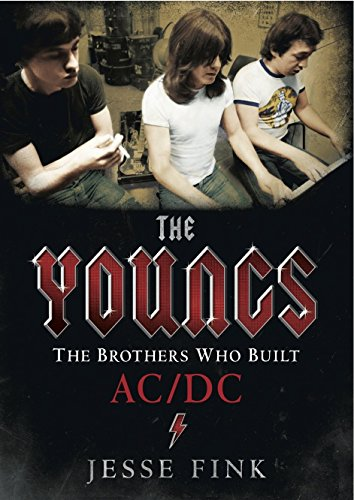 The Youngs: The Brothers Who Built AC/DC by Jesse Fink (Illustrated, 16 Oct 2014) Hardcover