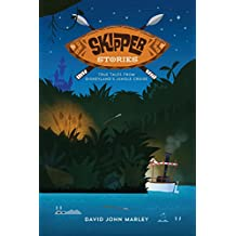 Skipper Stories: True Tales from Disneyland's Jungle Cruise (English Edition)