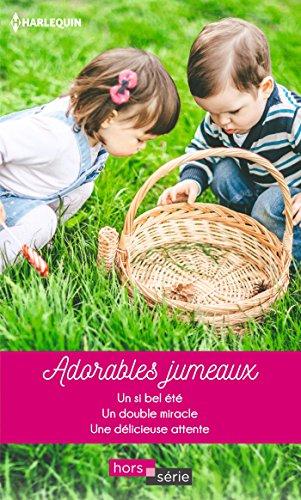 Adorables jumeaux : Un si bel t - Un double miracle - Une dlicieuse attente (Hors Srie)